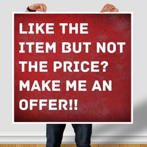 Other - Don't like the price, make an offer!!